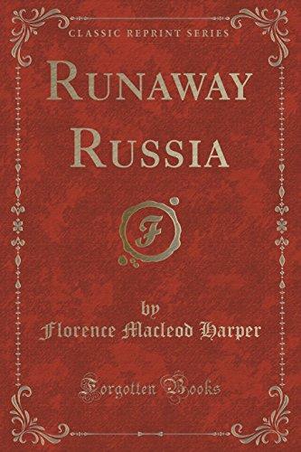 Runaway Russia (Classic Reprint)