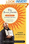 The Jesuit Guide to (Almost) Everythi...