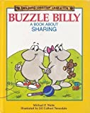 img - for Buzzle Billy: A Book About Sharing (Building Christian Character) book / textbook / text book