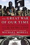 img - for The Great War of Our Time: The CIA's Fight Against Terrorism--From al Qa'ida to ISIS book / textbook / text book