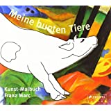 """Meine bunten Tiere: Kunst-Malbuch Franz Marcvon """"Doris Kutschbach"""""""