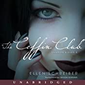 The Coffin Club: Vampire Kisses 5 | [Ellen Schreiber]