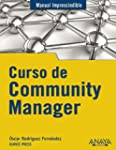 Curso de Community Manager (Manuales...