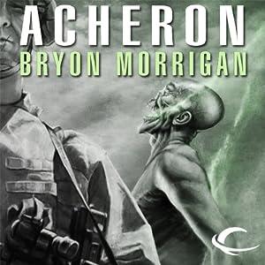 Acheron | [Bryon Morrigan]