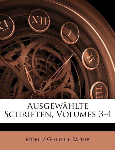 Ausgewählte Schriften, Volumes 3-4
