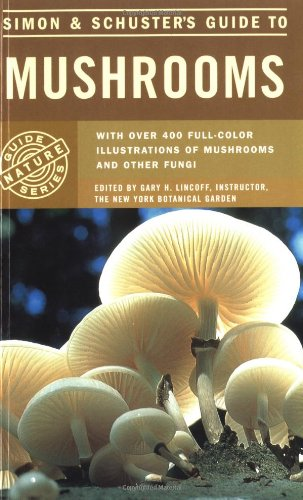 Simon & Schuster'S Guide To Mushrooms (Nature Guide Series)