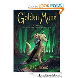 Golden Mane, Book One of The Adventures of Sarah Coppernick