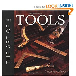 The Art of Fine Tools Sandor Nagyszalanczy