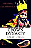 img - for Crown Dynasty (Kane Family Saga) book / textbook / text book