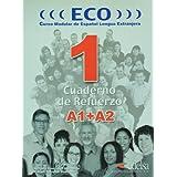 Éco 1 extensivo a1 + a2 cahier (Espagnol)