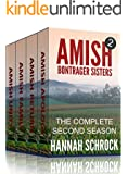 Amish Bontrager Sisters 2 - The Complete Second Season (Amish Romance)(Short Amish Romance Stories)