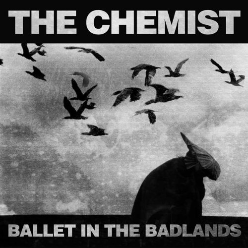 Chemist - Ballet in the Badlands