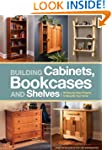 Building Cabinets, Bookcases & Shelve...