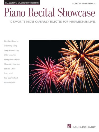Piano Recital Showcase, Book 3: 10 Favorite Pieces Carefully Selected for Intermediate Level (Hal Leonard Student Piano Libr)