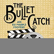 The Bullet Catch: An Eli Marks Mystery, Book 2 | John Gaspard