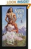 Gray Hawk's Lady