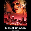 Kiss of Crimson: The Midnight Breed, Book 2