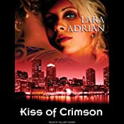 Kiss of Crimson: The Midnight Breed, Book 2 | Lara Adrian