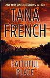 Faithful Place (Thorndike Crime Scene)
