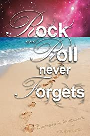 Rock and Roll Never Forgets (The Rock and Roll Trilogy)