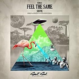 Feel The Same (Original Mix)