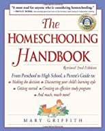The Homeschooling Handbook: From Preschool to High School, A Parent's Guide (Prima Home Learning Library)