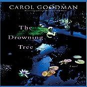 The Drowning Tree | [Carol Goodman]