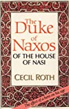 The Duke of Naxos of the House of Nasi: The Duke of Naxos