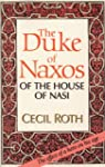 The Duke of Naxos of the House of Nas...