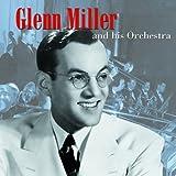 echange, troc Glenn Miller - Glenn Miller and His Orchestra