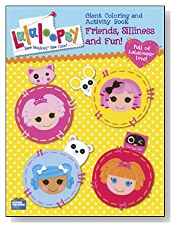 Lalaloopsy Friends, Silliness and Fun Giant Coloring and Activity Book