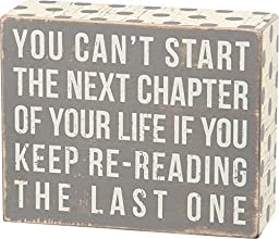 Primitives by Kathy Box Sign ''You Can't Start the Next Chapter of Your Life. . .'' by Primitives by Kathy