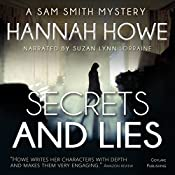 Secrets and Lies: The Sam Smith Mystery Series, Book 6 | Hannah Howe