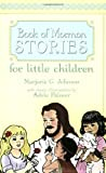Book of Mormon Stories for Little Children
