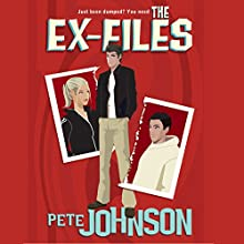 The Ex-Files Audiobook by Pete Johnson Narrated by Tom Lawrence, Gillian Walters