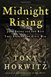 Midnight Rising: John Brown and the