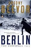 Cover of Berlin by Antony Beevor 0141032391