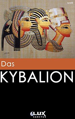 William Walker Atkinson - Das Kybalion (German Edition)