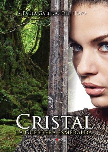 Cristal: La guerrera esmeralda