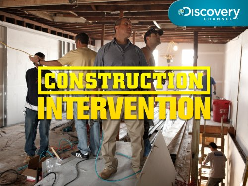 Construction Intervention Season 1