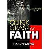 Understanding Islam - Quick Grasp of Faith