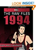 The Raw Files: 1994