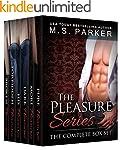 The Pleasure Series: Complete Box Set...
