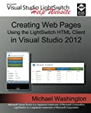 Creating Web Pages Using the LightSwitch HTML Client (English Edition)