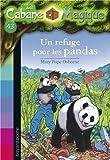 """Afficher """"Un Refuge pour les pandas"""""""