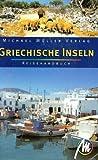 Griechische Inseln - Reisehandbuch - Sabine Becht, Eberhard Fohrer, Yvonne Greiner, Frank Naundorf, Andreas Neumeier, Dirk Schönrock