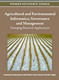 echange, troc  - Agricultural and Environmental Informatics, Governence and Management: Emerging Research Applications