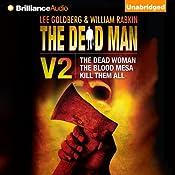 The Dead Man, Volume 2: The Dead Woman, The Blood Mesa, Kill Them All | Lee Goldberg, William Rabkin, David McAfee, James Reasoner, Harry Shannon