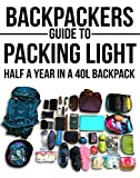 Backpackers Guide To Packing Light: Half A Year In A 40L Backpack (Backpacking, Packing Light, Packing for travel, Packing for a trip, Long term travel, carry on travel)