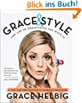 Grace & Style: The Art of Pretending...